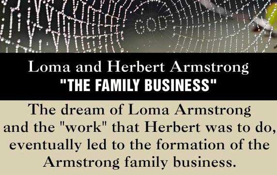 Armstrongism. The Family Business